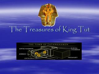 The Treasures of King Tut