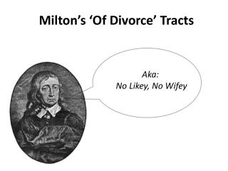 Milton�s �Of Divorce� Tracts