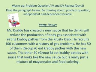 Warm-up: Problem Question/ IV and DV Review (Day 2)