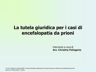 La tutela giuridica per i casi di encefalopatia da prioni