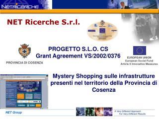 PROGETTO S.L.O. CS Grant Agreement VS/2002/0376