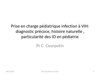 Pr C. Courpotin