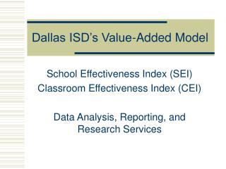 Dallas ISD's Value-Added Model