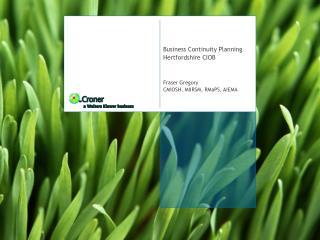 Business Continuity Planning Hertfordshire CIOB Fraser Gregory CMIOSH, MIIRSM, RMaPS, AIEMA