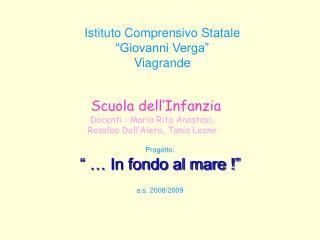 """Istituto Comprensivo Statale """"Giovanni Verga"""" Viagrande"""