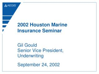 2002 Houston Marine Insurance Seminar