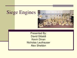 Siege Engines