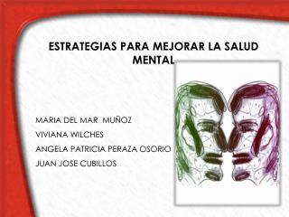 MARIA DEL MAR  MUÑOZ VIVIANA WILCHES ANGELA PATRICIA PERAZA OSORIO JUAN JOSE CUBILLOS