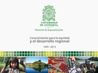 Dirección de Regionalización - Misión