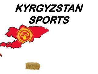 KYRGYZSTAN SPORTS