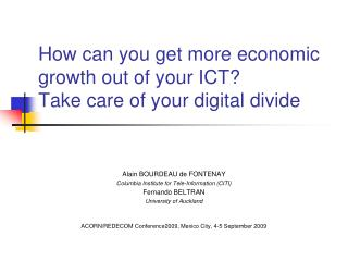How can you get more economic growth out of your ICT? Take care of your digital divide