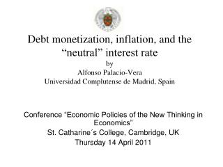 Debt monetization, inflation, and the  neutral  interest rate by Alfonso Palacio-Vera Universidad Complutense de Madrid,