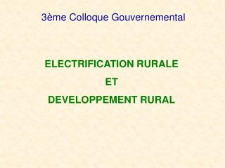 3ème Colloque Gouvernemental