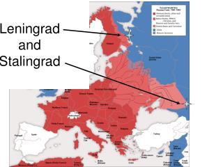 Leningrad  and  Stalingrad