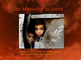 Die Massaker in Jenin