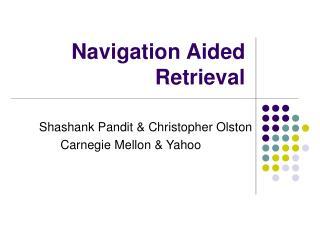 Navigation Aided Retrieval