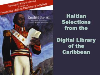 Haitian Selections  from the Digital Library of the Caribbean
