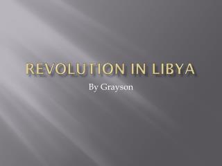Revolution in Libya