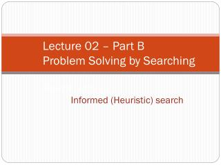 Using problem specific knowledge to aid searching