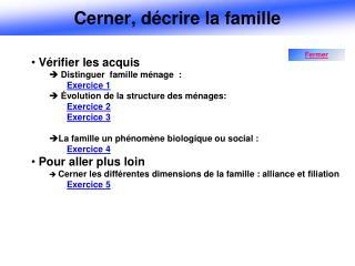 Cerner, d�crire la famille