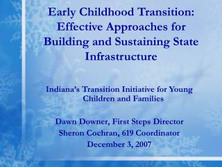 Early Childhood Transition:  Effective Approaches for Building and Sustaining State Infrastructure