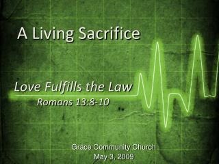 Grace Community Church May 3, 2009