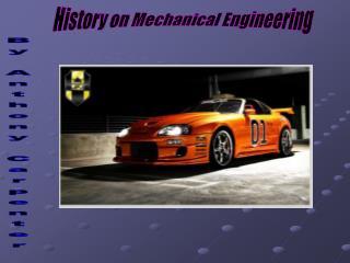History on Mechanical Engineering