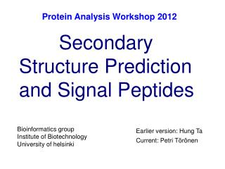Secondary Structure Prediction and Signal Peptides