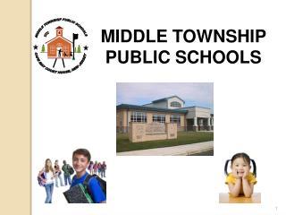 MIDDLE TOWNSHIP PUBLIC SCHOOLS