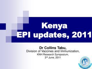 Kenya EPI updates, 2011