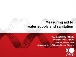 Measuring aid to  water supply and sanitation