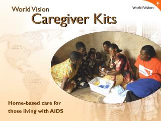 Home-based care for  those living with AIDS