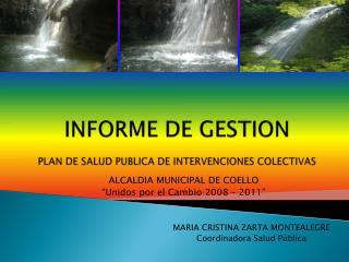 INFORME DE GESTION PLAN DE SALUD PUBLICA DE INTERVENCIONES COLECTIVAS