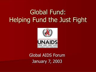 Global Fund:  Helping Fund the Just Fight