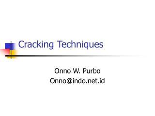 Cracking Techniques