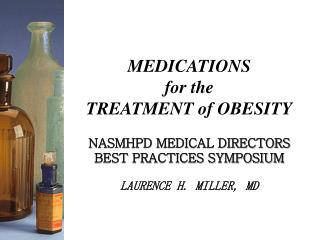 MEDICATIONS  for the  TREATMENT of OBESITY