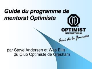 Guide du programme de mentorat Optimiste