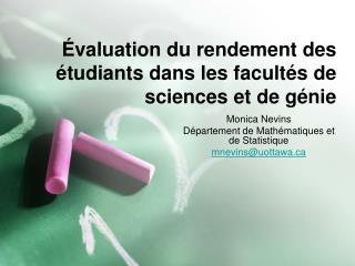�valuation du rendement des �tudiants dans les facult�s de sciences et de g�nie