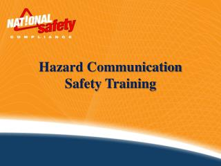 Hazard Communication Safety Training