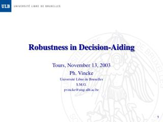 Robustness in Decision-Aiding
