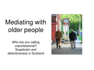Mediating with older people