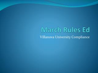March Rules Ed