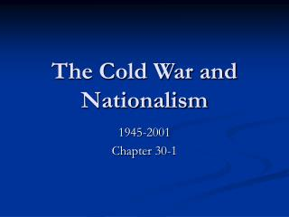 The Cold War and Nationalism
