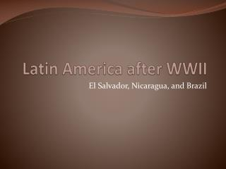 Latin America after WWII