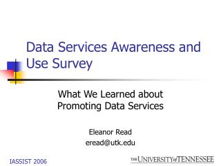 Data Services Awareness and Use Survey