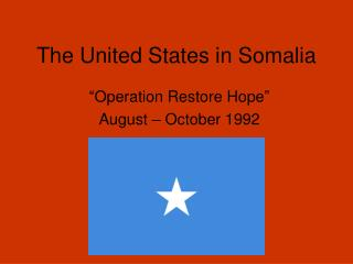 The United States in Somalia