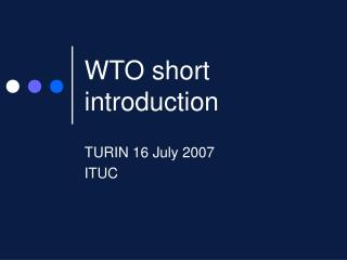 WTO short introduction