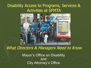 Mayor's Office on Disability and City Attorney's Office