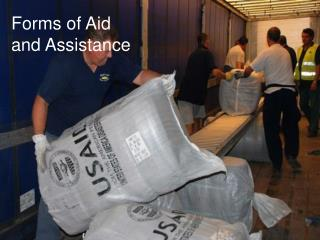 Forms of Aid  and Assistance