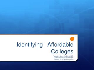 Identifying   Affordable Colleges